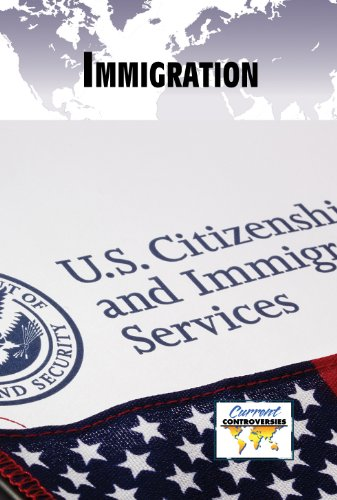 Immigration (Current Controversies)