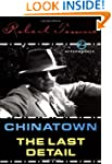 Chinatown and the Last Detail: Two Sc...