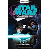 """Star Wars(TM) W�chter der Macht 4: Exilvon """"Aaron Allston"""""""