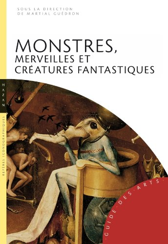 Monstres, merveilles et créatures fantastiques