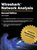 Wireshark Network Analysis (Second Edition): The Official Wireshark Certified Network Analyst Study Guide (English Edition)