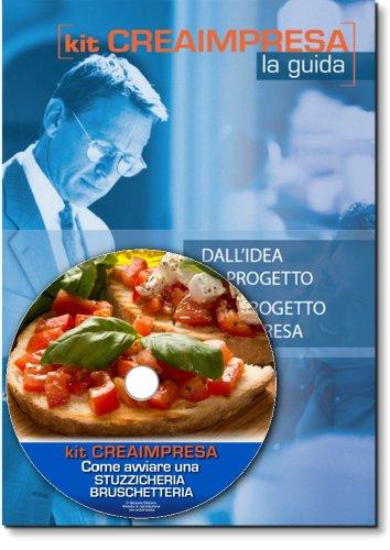 come-avviare-una-stuzzicheria-bruschetteria-e-street-food-software-su-cd-rom-omaggio-banca-dati-1500