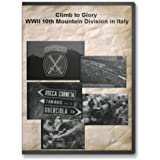 Climb to Glory - WWII 10th Mountain Division in Italy Documentary