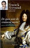 echange, troc Jacques Deblauwe - De quoi sont-ils vraiment morts ?