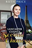 img - for Lancaster County Second Chances Book 4 (Lancaster County Second Chances (An Amish Of Lancaster County Saga)) (Volume 4) book / textbook / text book