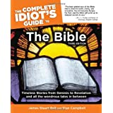 The Complete Idiot's Guide to the Bible, Third Edition ~ Stan Campbell