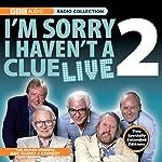 I'm Sorry I Haven't A Clue Live, Volume 2 | BBC Audiobooks
