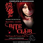 Bite Club: Morganville Vampires, Book 10 (       UNABRIDGED) by Rachel Caine Narrated by Katherine Fenton