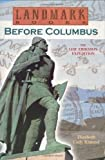 Before Columbus: The Leif Eriksson Expedition: A True Adventure (Landmark Books)
