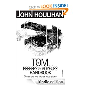 Tom or the Peepers' and Voyeurs' Handbook