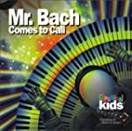 CLASSICAL KIDS - MR. BACH COMES TO CALL