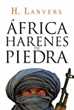 img - for  frica, harenes de piedra (Serie  frica) (Spanish Edition) book / textbook / text book