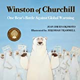 img - for Winston of Churchill: One Bear's Battle Against Global Warming book / textbook / text book