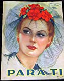 Para Ti / For You Fashion Couture Style August 1941 Vintage Magazine Like Vogue