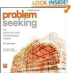 Problem Seeking: An Architectural Pro...