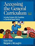 img - for Accessing the General Curriculum: Including Students With Disabilities in Standards-Based Reform [Paperback] [2005] 2nd Ed. Victor Nolet, Margaret J. McLaughlin book / textbook / text book