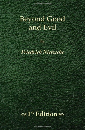 Beyond Good  and Evil - 1st Edition