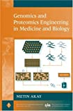 Genomics and Proteomics Engineering in Medicine and Biology (IEEE Press Series on Biomedical Engineering)