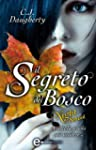 Il segreto del bosco. Night School (e...