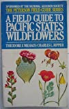 img - for A Field Guide to Pacific States Wildflowers (The Peterson Field Guide Series 22) book / textbook / text book