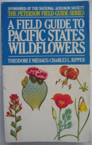 A Field Guide to Pacific States Wildflowers (The Peterson Field