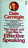 The Quick and Easy Way to Effective Speaking (067145014X) by Carnegie, Dale