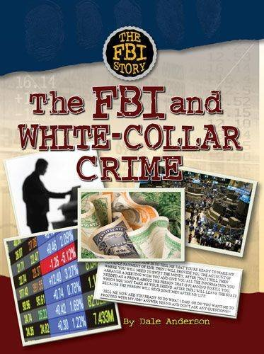 "the advancements in the age of white collar crime Fbi jobs the fbi has developed a different kind of ""most wanted"" list as it kicks off one of the most aggressive hiring campaigns in recent years, the fbi is tailoring its recruiting initiative to identify men and women with very specialized skills to."