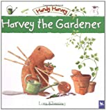 img - for Harvey the Gardener (Handy Harvey) book / textbook / text book