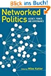 Networked Politics: Agency, Power, an...