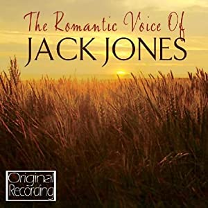 The Romantic Voice Of Jack Jones