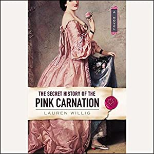 The Secret History of the Pink Carnation Audiobook