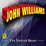 John Williams - The Denver Brass