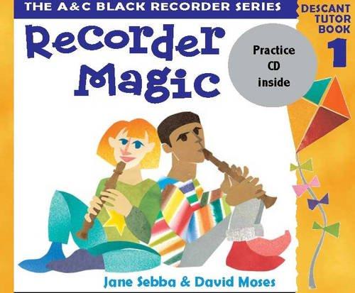 Recorder Magic - Recorder Magic (Book 1 + Practice CD): Bk.1