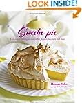 Sweetie Pie: Deliciously Indulgent Re...