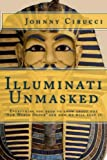 img - for Illuminati Unmasked: Everything you need to know about the
