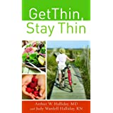 Get Thin, Stay Thin: A Biblical Approach to Food, Eating, and Weight Management ~ Judy Halliday