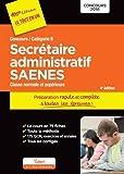 Concours Secrétaire administratif et SAENES - Catégorie B - Préparation rapide et complète à toutes les épreuves - Concours 2016