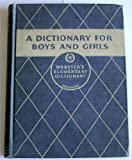 img - for A Dictionary For Boys and Girls book / textbook / text book