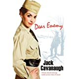 Dear Enemyby Jack Cavanaugh