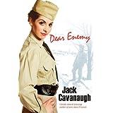 Dear Enemyby Jack Cavanaugh