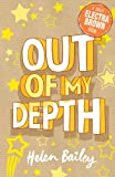 2: Out of My Depth: Crazy World of Electra Brown: Book Two
