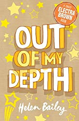 Out of My Depth: Crazy World of Electra Brown: Book Two