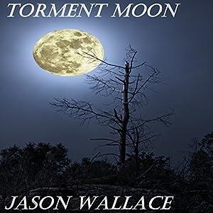 Torment Moon Audiobook