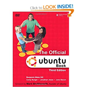 The Official Ubuntu Server Book (3rd Edition) Benjamin Mako Hill