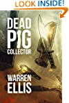 Dead Pig Collector (Kindle Single)