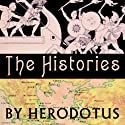 The Histories (       UNABRIDGED) by  Herodotus Narrated by Bernard Mayes