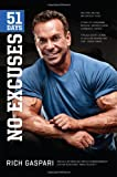 Rich Gaspari 51 Days: No Excuses
