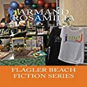 JandJ Fitness Complete: Flagler Beach Fiction Series Audiobook by Armand Rosamilia Narrated by Jack de Golia