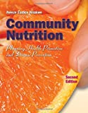 img - for Community Nutrition: Planning Health Promotion And Disease Prevention - BOOK ONLY by Nnakwe, Nweze (January 15, 2012) Paperback book / textbook / text book