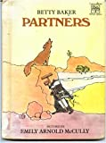 Partners (Greenwillow Read-Alone) (068880151X) by Baker, Betty